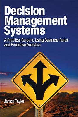 Decision Management Systems By Taylor, James